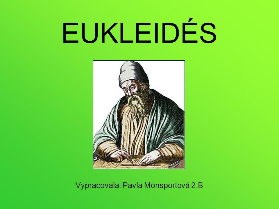 Život a dílo Žil v době asi 325 př.n. l. – 260 př.