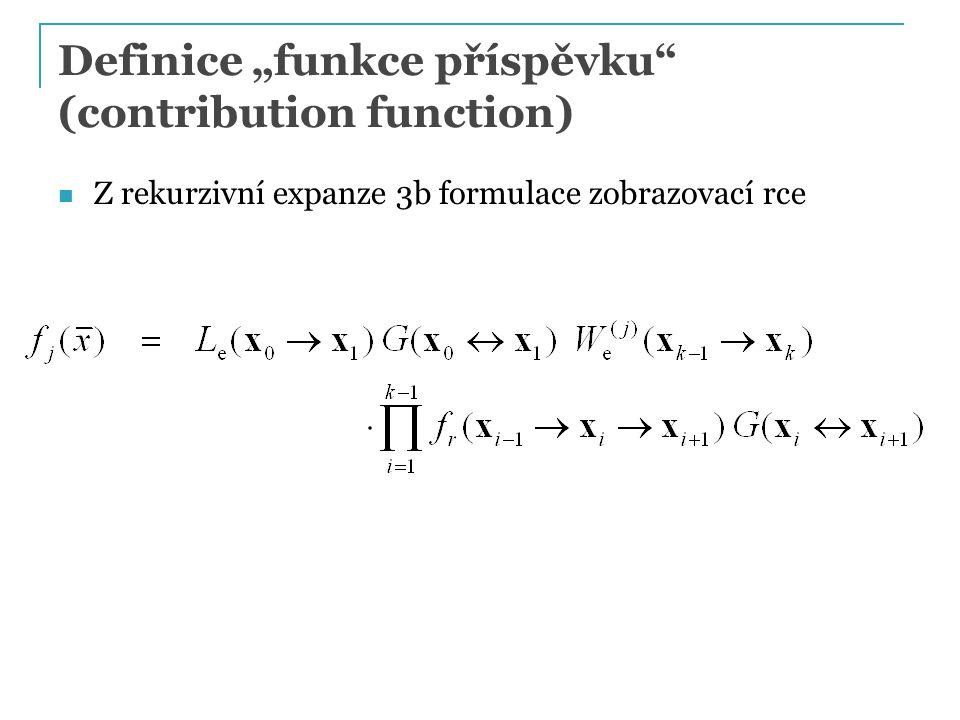 Z rekurzivní expanze 3b formulace zobrazovací rce