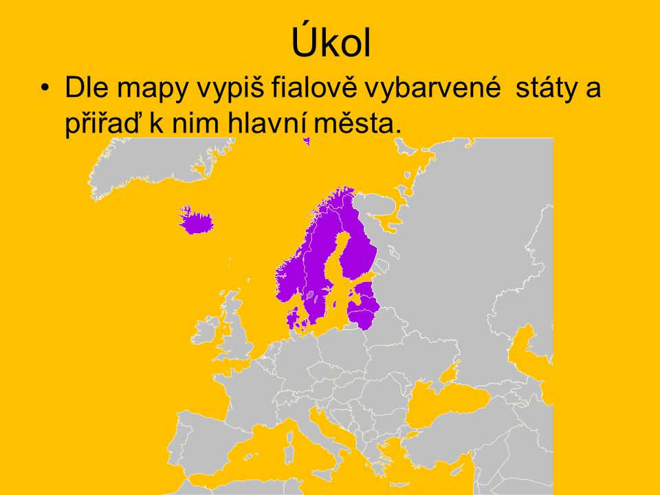 Úkol Dle mapy vypiš fialově vybarvené státy a přiřaď k nim hlavní města.