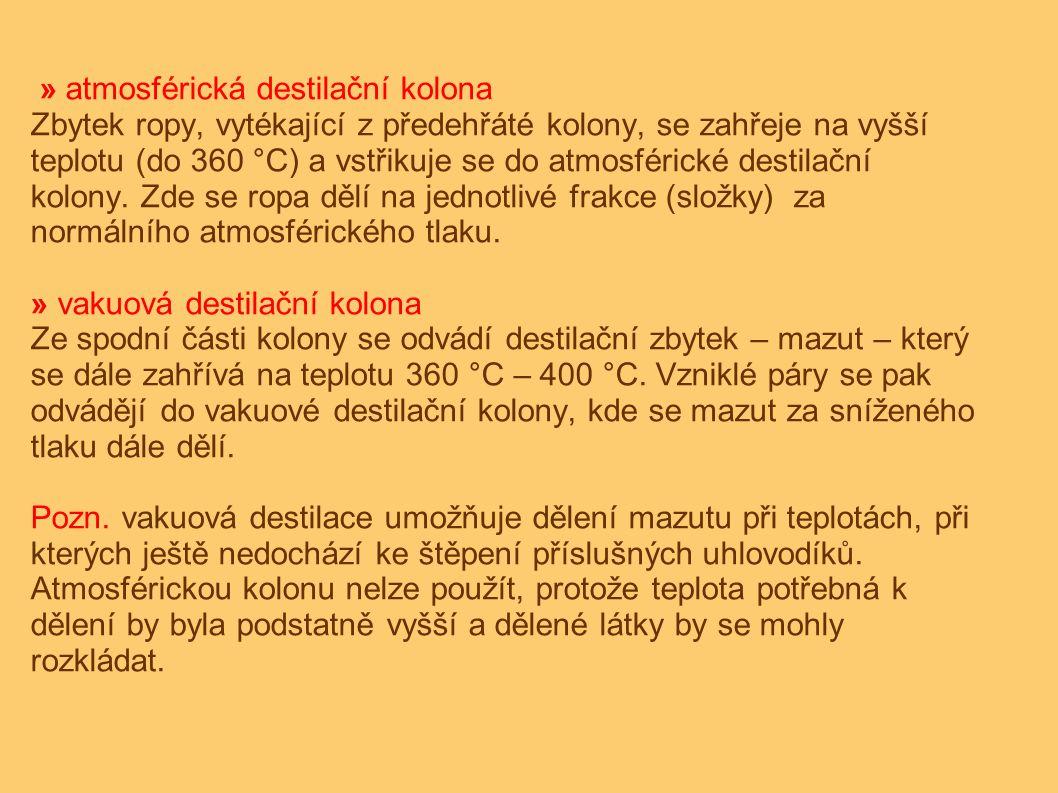A.trubková pec 1. plynné uhlovodíky 6. olejové destiláty B.