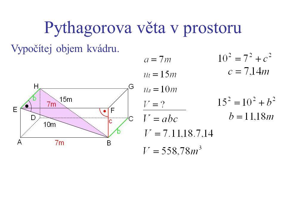Pythagorova věta v prostoru Vypočítej objem kvádru.