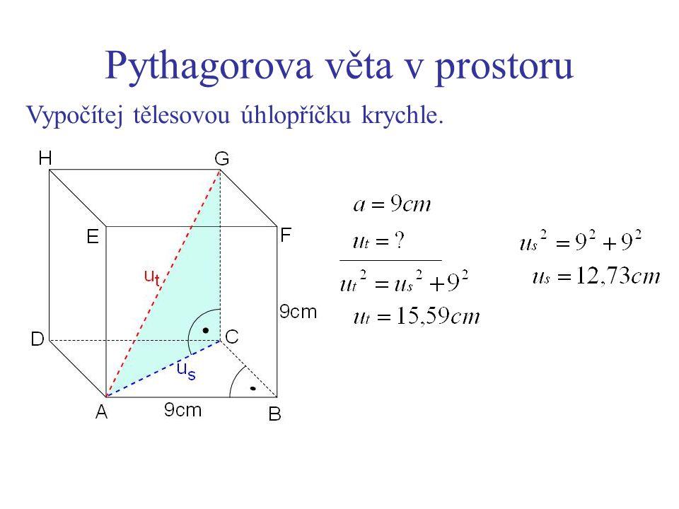 Pythagorova věta v prostoru Truhla má tvar kvádru s vnitřními rozměry 2 m, 1 m a 75 cm.