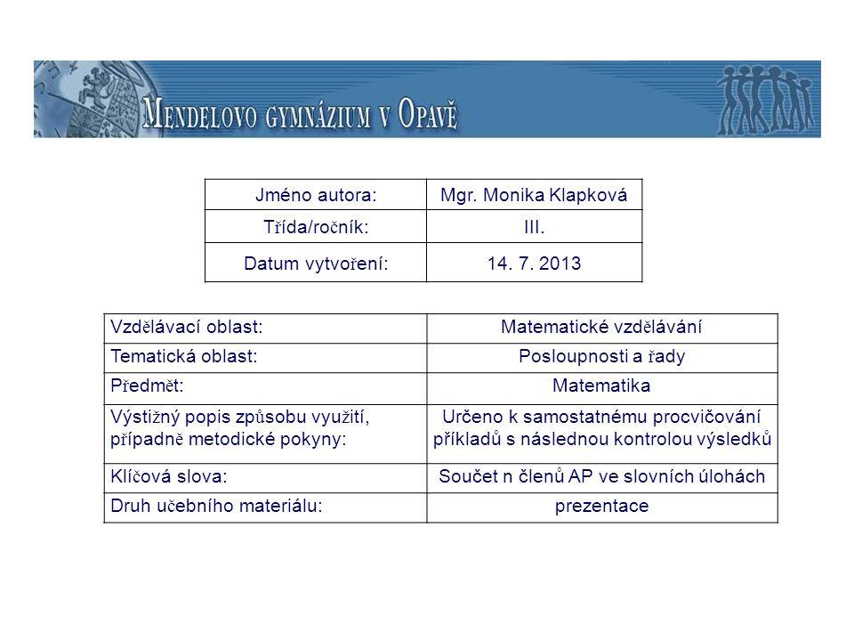 Posloupnosti a řady Slovní úlohy pro součet n členů aritmetické posloupnosti
