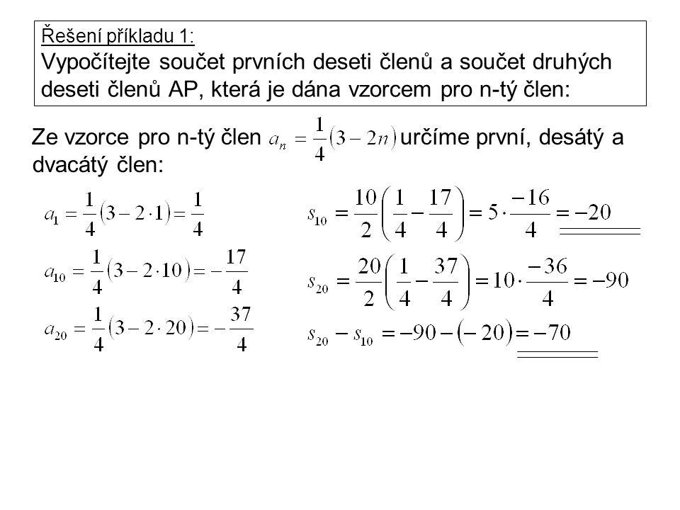 Příklad 2: V aritmetické posloupnosti je první člen 3 a diference 4.