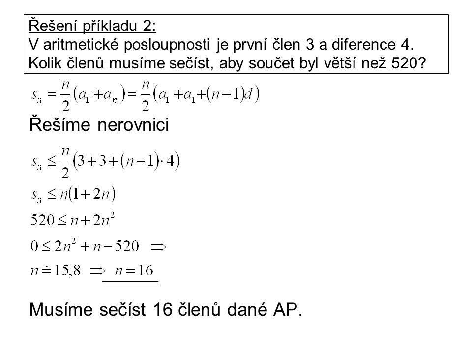Příklad 3: V aritmetické posloupnosti je první člen 10 a diference d = – 2.