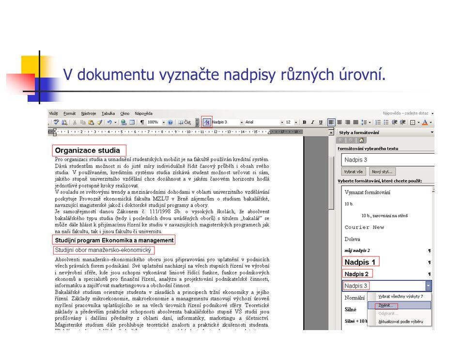 V dokumentu vyznačte nadpisy různých úrovní.