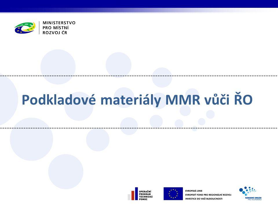Podkladové materiály MMR vůči ŘO