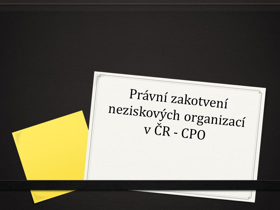 Právní zakotvení neziskových organizací v ČR - CPO