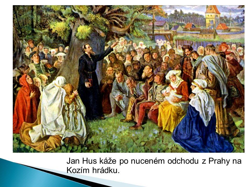 Jan Hus káže po nuceném odchodu z Prahy na Kozím hrádku.