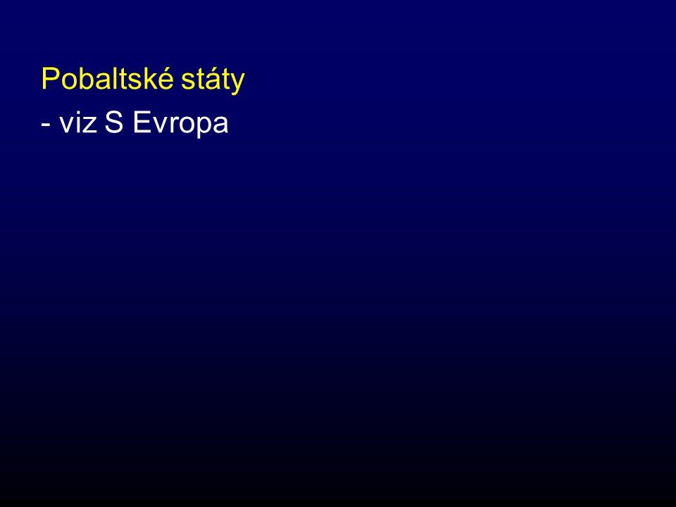 Pobaltské státy - viz S Evropa