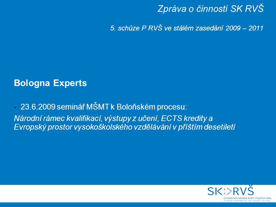 Zpráva o činnosti SK RVŠ 5.