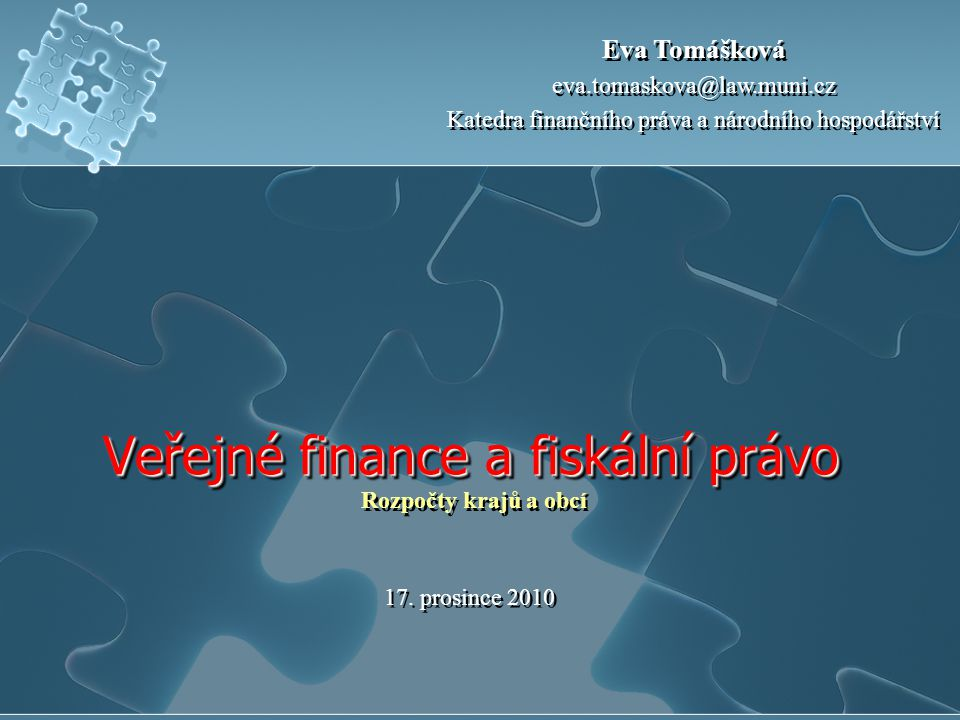 Rozpočty krajů Kraje mají vztah k: činnosti samosprávy i k výkonu státní správy v rámci tzv.