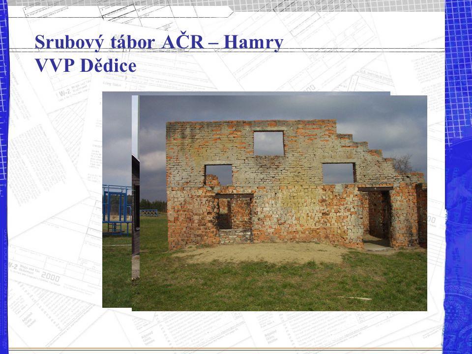 Srubový tábor AČR – Hamry VVP Dědice