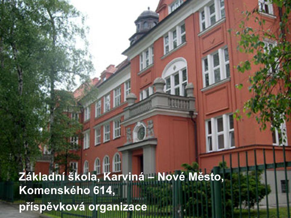 Základní škola, Karviná – Nové Město, Komenského 614, příspěvková organizace