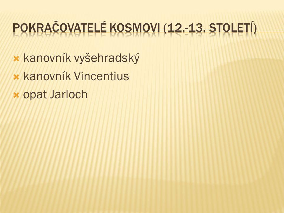  kanovník vyšehradský  kanovník Vincentius  opat Jarloch