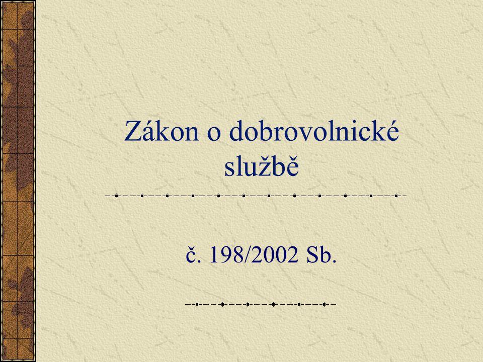 Zákon o dobrovolnické službě č. 198/2002 Sb.