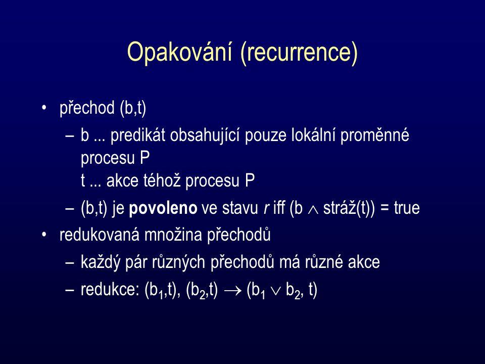 Opakování (recurrence) přechod (b,t) –b...