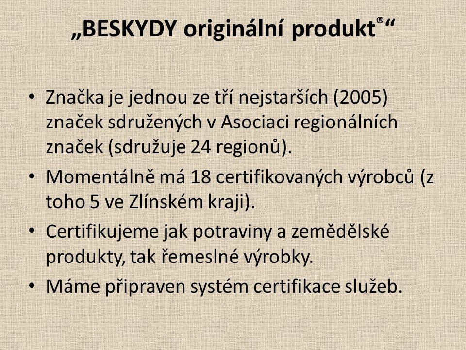 """""""BESKYDY originální produkt ® Značka je jednou ze tří nejstarších (2005) značek sdružených v Asociaci regionálních značek (sdružuje 24 regionů)."""