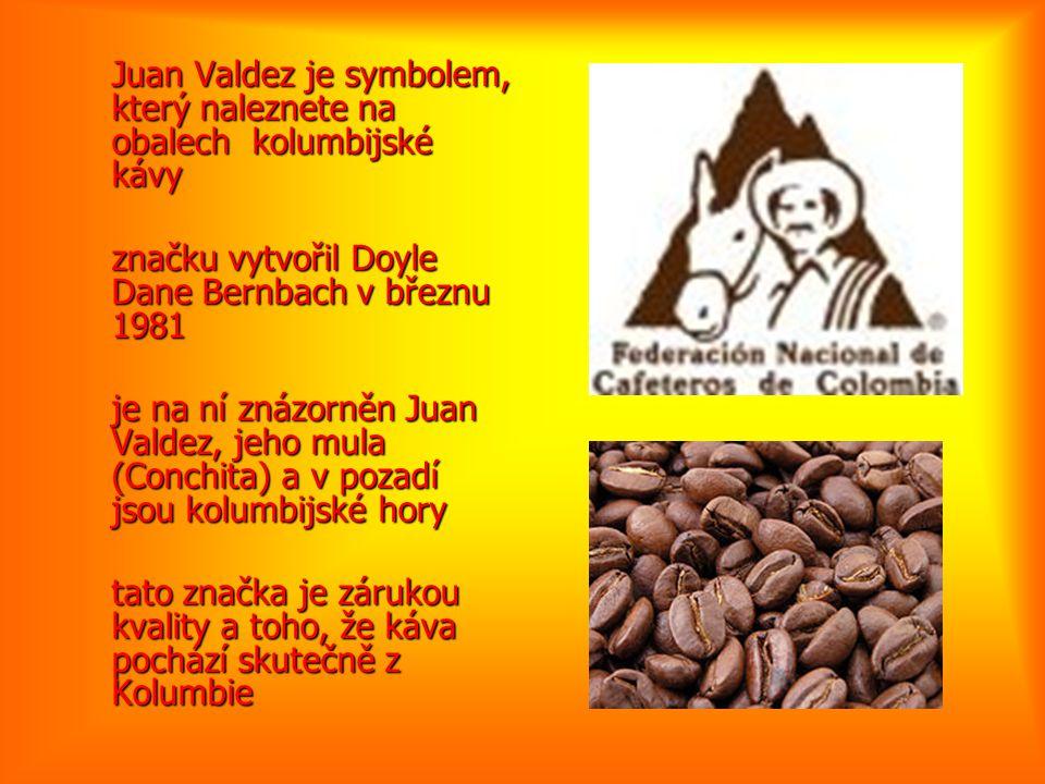 Juan Valdez je symbolem, který naleznete na obalech kolumbijské kávy značku vytvořil Doyle Dane Bernbach v březnu 1981 je na ní znázorněn Juan Valdez,