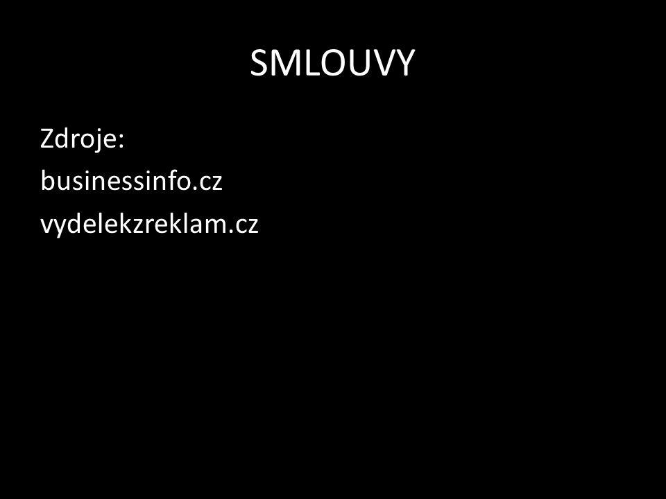 SMLOUVY Zdroje: businessinfo.cz vydelekzreklam.cz
