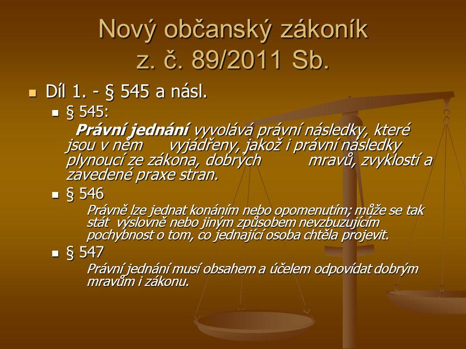 Nový občanský zákoník z.č. 89/2011 Sb. Díl 1. - § 545 a násl.