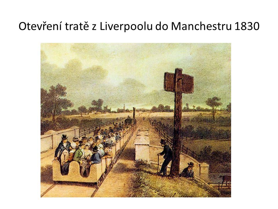 Otevření tratě z Liverpoolu do Manchestru 1830