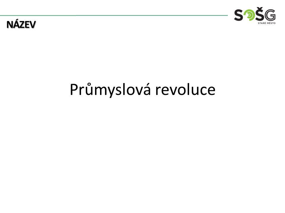 Předpoklady pro průmyslovou revoluci od 17.st.