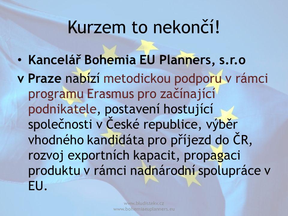Kurzem to nekončí! Kancelář Bohemia EU Planners, s.r.o v Praze nabízí metodickou podporu v rámci programu Erasmus pro začínající podnikatele, postaven