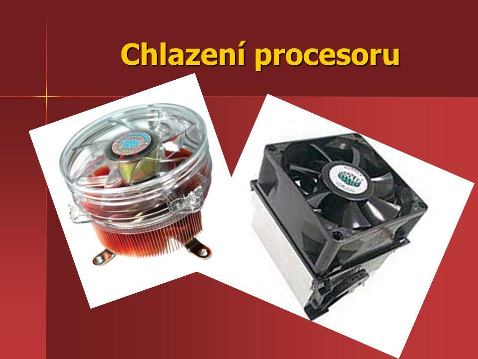 Chlazení procesoru Chlazení procesoru