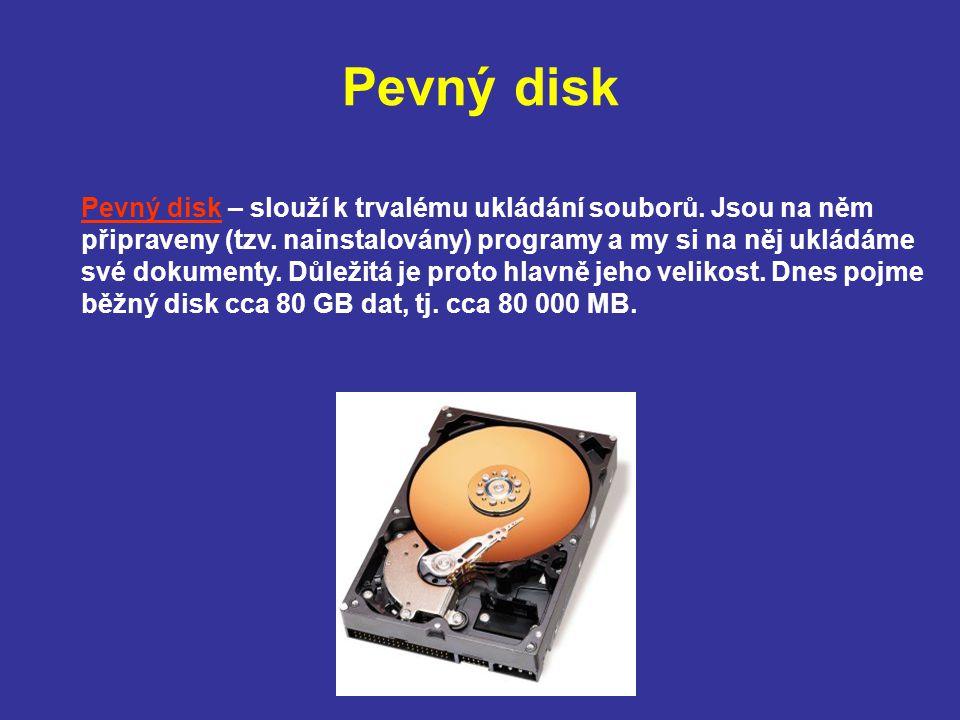 Operační paměť Operační paměť – (označovaná také jako RAM).