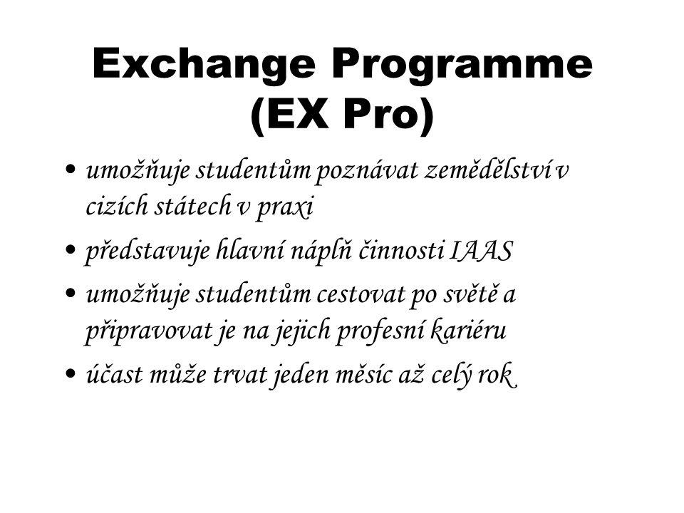 Exchange Programme (EX Pro) umožňuje studentům poznávat zemědělství v cizích státech v praxi představuje hlavní náplň činnosti IAAS umožňuje studentům