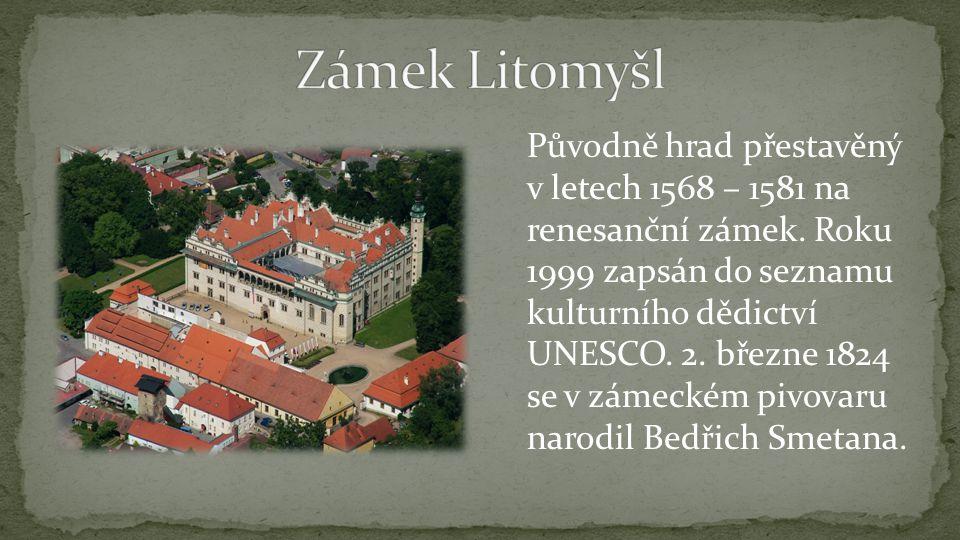 Původně hrad přestavěný v letech 1568 – 1581 na renesanční zámek. Roku 1999 zapsán do seznamu kulturního dědictví UNESCO. 2. březne 1824 se v zámeckém