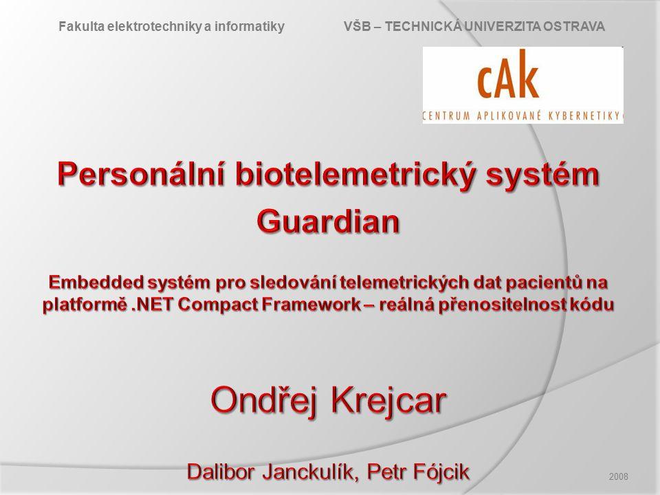 2008 Fakulta elektrotechniky a informatiky VŠB – TECHNICKÁ UNIVERZITA OSTRAVA