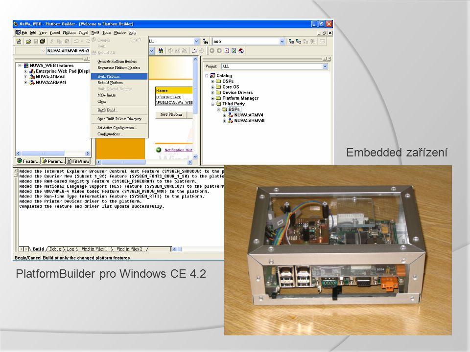 PlatformBuilder pro Windows CE 4.2 Embedded zařízení