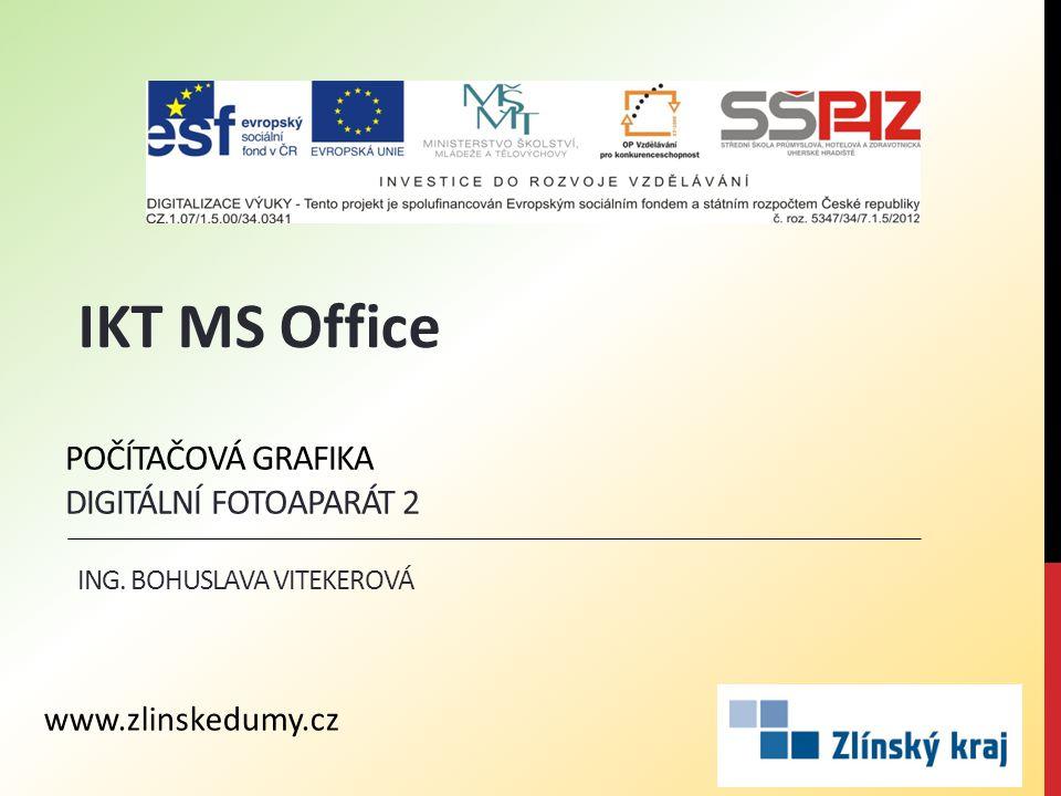 POČÍTAČOVÁ GRAFIKA DIGITÁLNÍ FOTOAPARÁT 2 ING.