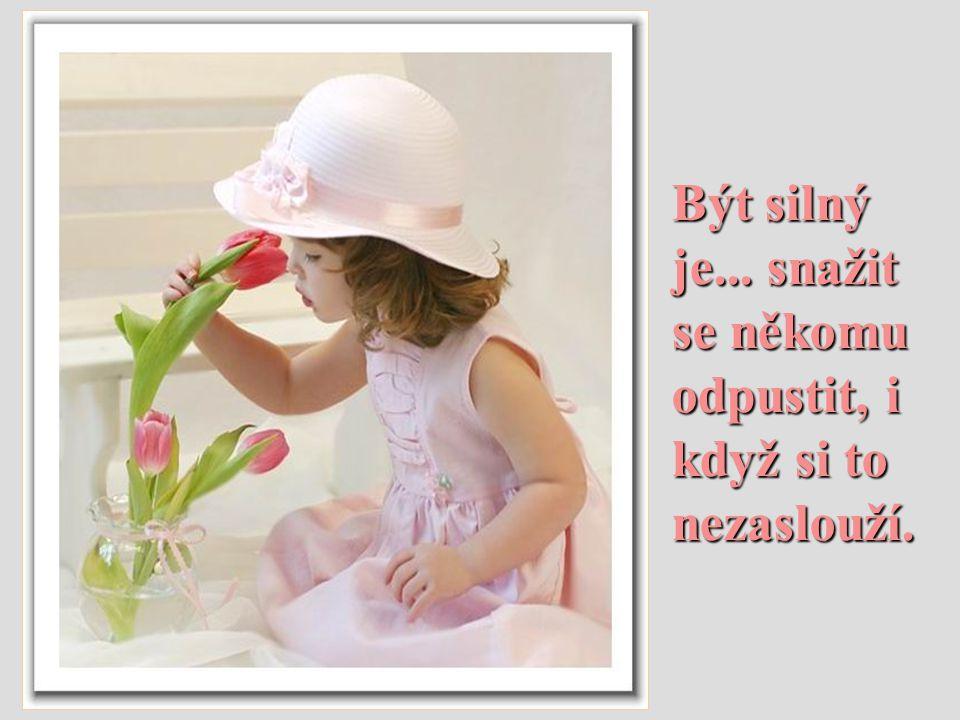 Nejsiln ě jší není ten, kdo má nejvíce síly, ten, kdo má nejvíce síly, ale ten kdo nejvíce vydr ž í.