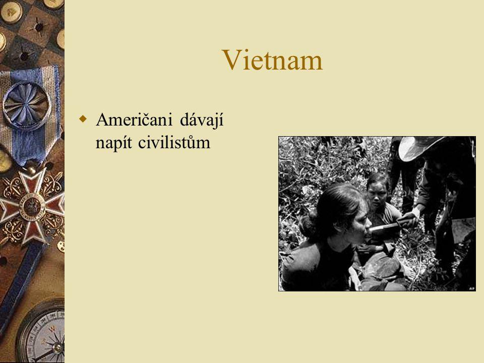 Vietnam  Američani dávají napít civilistům