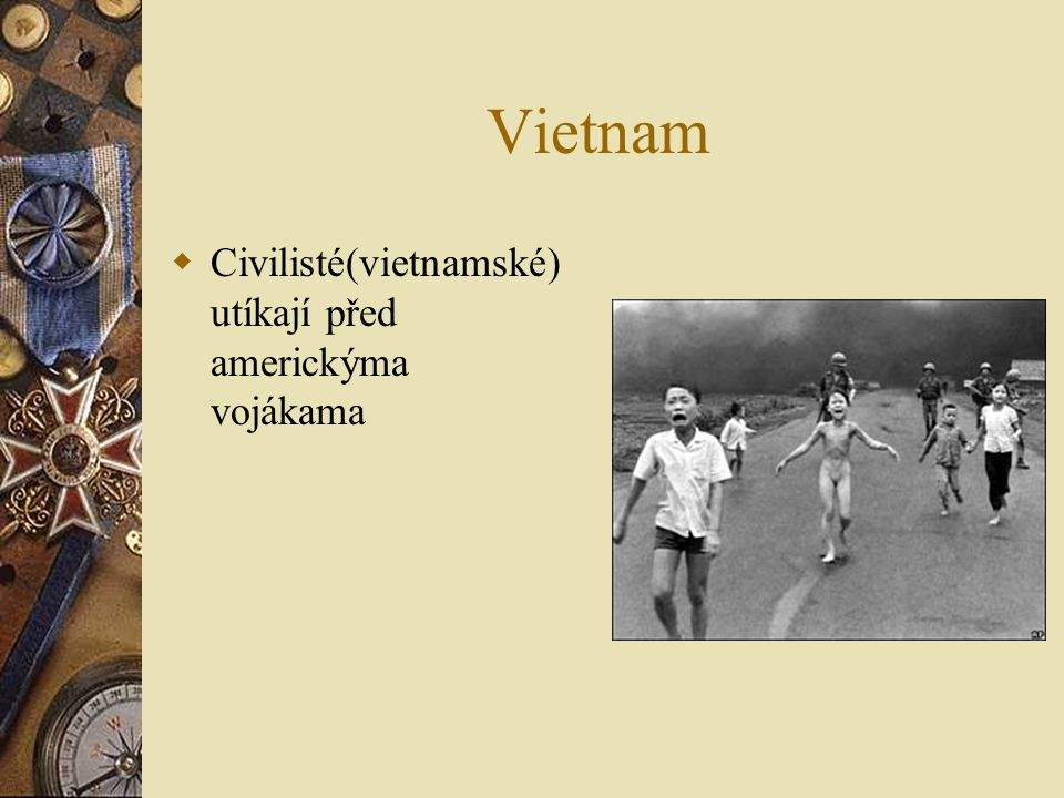 Vietnam  Civilisté(vietnamské) utíkají před americkýma vojákama