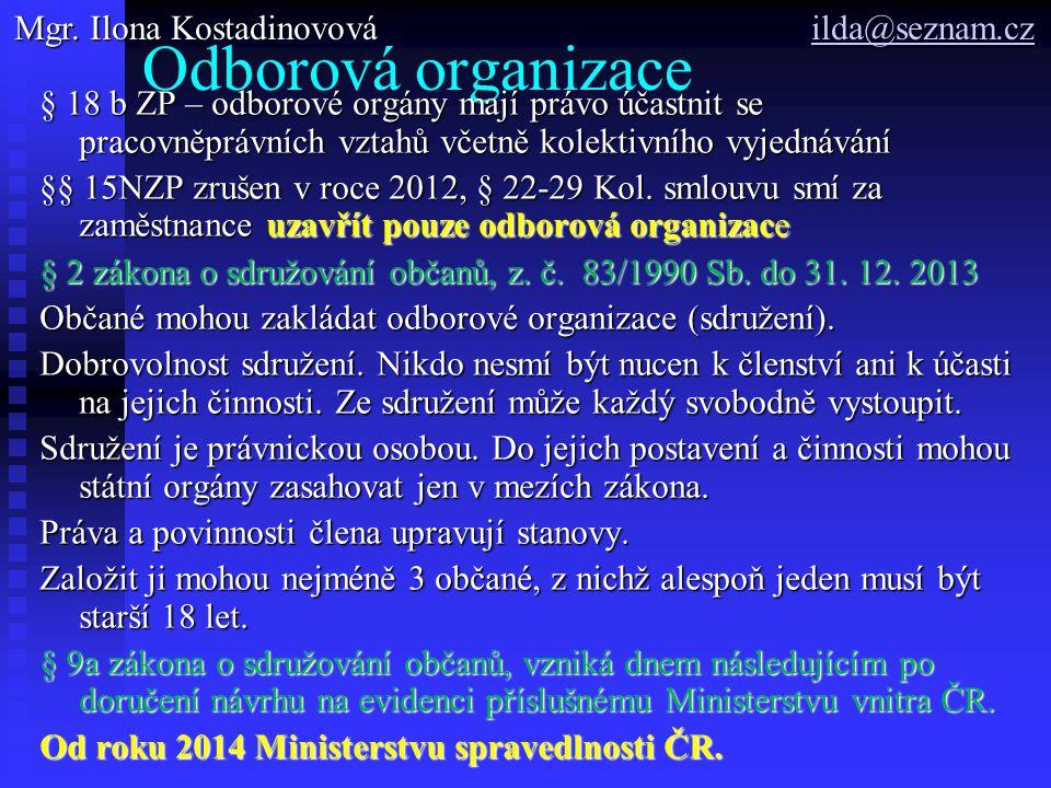 Odborová organizace § 24 NZP – princip tzv.