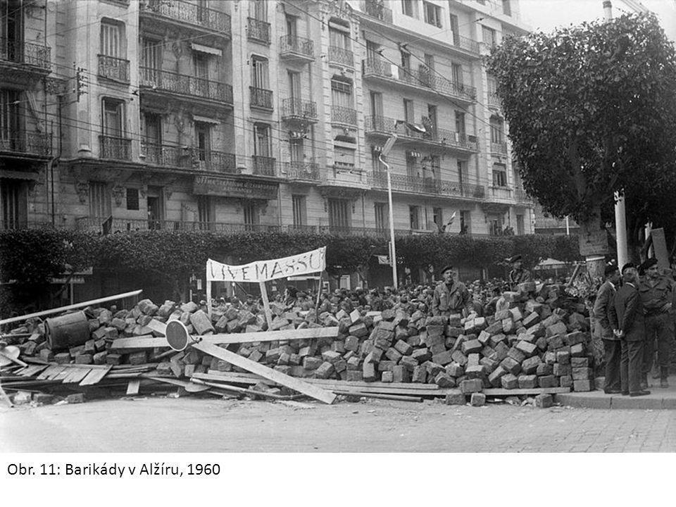 Obr. 11: Barikády v Alžíru, 1960