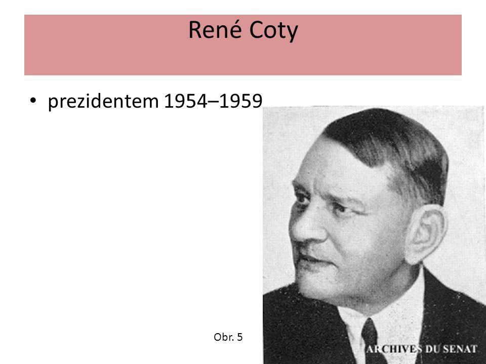 René Coty prezidentem 1954–1959 Obr. 5