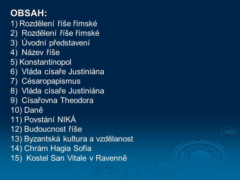 Téma: Byzantská říše – 7.ročník Použitý software: držitel licence - ZŠ J.