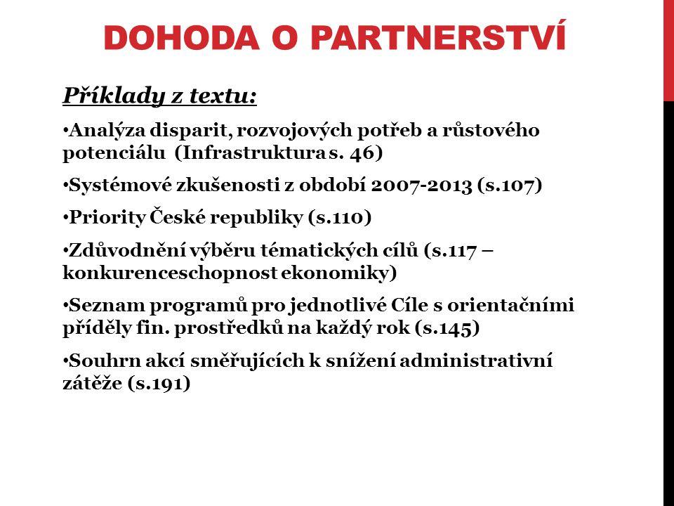 DOHODA O PARTNERSTVÍ Příklady z textu: Analýza disparit, rozvojových potřeb a růstového potenciálu (Infrastruktura s.