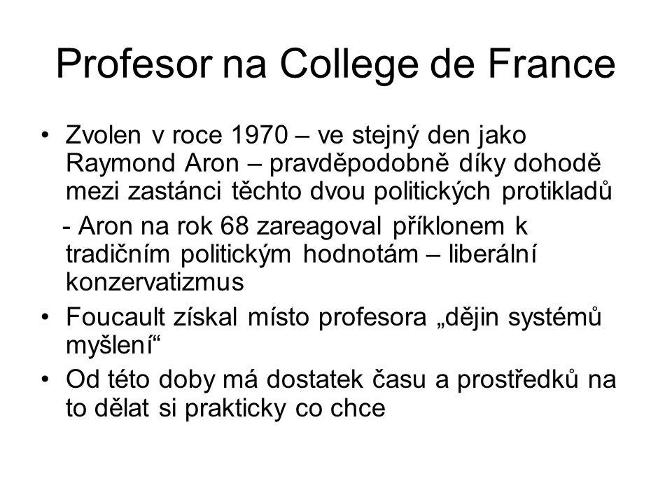 Profesor na College de France Zvolen v roce 1970 – ve stejný den jako Raymond Aron – pravděpodobně díky dohodě mezi zastánci těchto dvou politických p