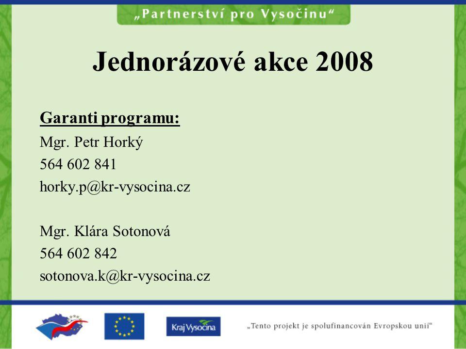 Garanti programu: Mgr. Petr Horký 564 602 841 horky.p@kr-vysocina.cz Mgr.