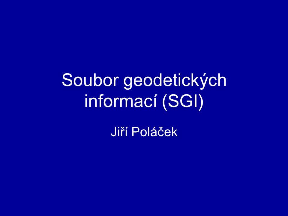 Soubor geodetických informací (SGI) Jiří Poláček