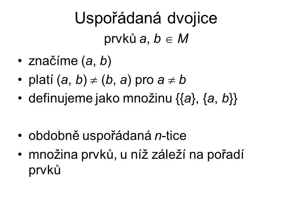 Sjednocení množin A a B množina právě těch prvků, které patří aspoň do jedné z množin A a B A  B = {x  x  A  x  B } A B a e cd b