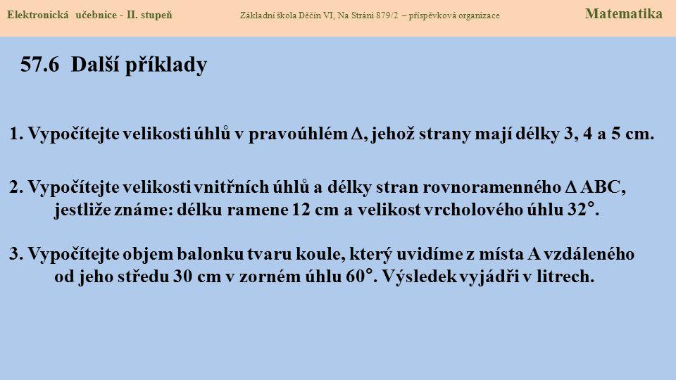57.5 Procvičení a příklady Elektronická učebnice - II. stupeň Základní škola Děčín VI, Na Stráni 879/2 – příspěvková organizace Matematika D H α 400 m