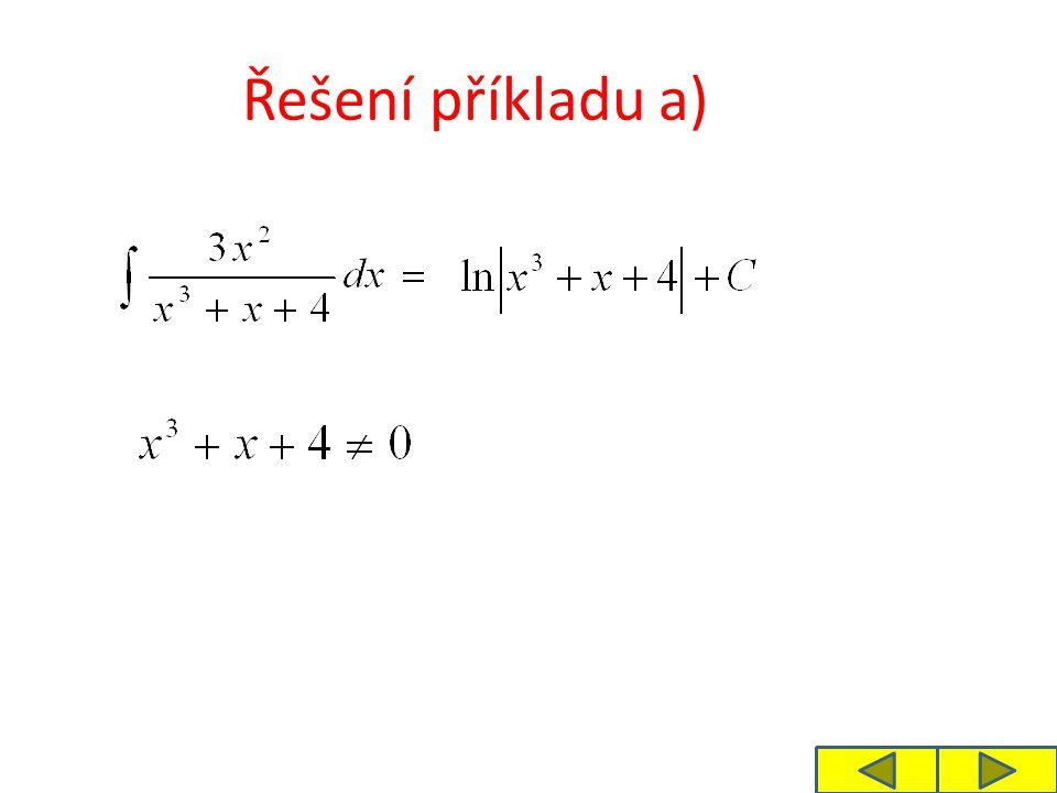 Zlomek v dalším příkladu rozšíříme čtyřmi, doplníme tím do čitatele derivaci jmenovatele.
