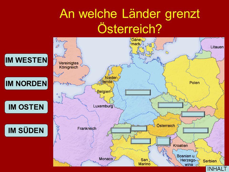 Wo liegt Österreich? INHALT Österreich liegt in Mitteleuropa.